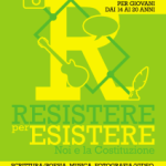 RESISTERE PER ESISTERE